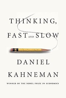 Thinking Fast and Slow - Kahneman